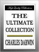 Charles Darwin - The Ultimate Collection by Charles Darwin: NOOK Book Cover