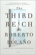 The Third Reich by Roberto Bolaño: Book Cover