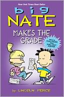 Big Nate Makes the Grade by Lincoln Peirce: Book Cover