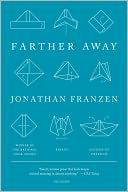 Farther Away by Jonathan Franzen: NOOK Book Cover