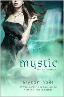 Mystic (Soul Seekers Series #3) by Alyson Noël: NOOK Book Cover