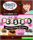 Hungry Girl 200 Under 200 Just Desserts by Lisa Lillien: NOOK Book Cover