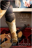 Dirty Little Secret by Jennifer Echols: NOOK Book Cover