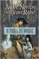 A Taste of Magic by Andre Norton: NOOK Book Cover