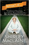 What If . . . by Shirley MacLaine: NOOK Book Cover