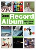 Goldmine Record Album Price Guide by Dave Thompson: Book Cover