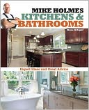 Mike Holmes Kitchens and Bathrooms by Mike Holmes: Book Cover