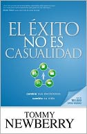El éxito no es casualidad by Tommy Newberry: NOOK Book Cover