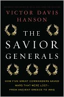 The Savior Generals by Victor Davis Hanson: Book Cover