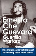 Guerrilla Warfare by Ernesto Che Guevara: NOOK Book Cover