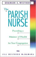 Parish Nurse by Granger E. Westberg: NOOK Book Cover
