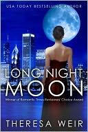 Long Night Moon (romantic suspense) by Theresa Weir: NOOK Book Cover