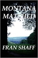 Montana Matched by Fran Shaff: NOOK Book Cover