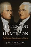 Jefferson and Hamilton by John Ferling: NOOK Book Cover