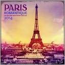 2014 Paris Romantique Wall Calendar by Ziga Media, LLC: Calendar Cover