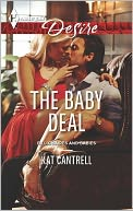 The Baby Deal (Harlequin Desire Series #2247) by Kat Cantrell: NOOK Book Cover