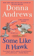 Some Like It Hawk (Meg Langslow Series #14) by Donna Andrews: NOOK Book Cover