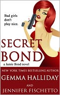 Secret Bond by Gemma Halliday: NOOK Book Cover