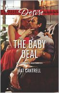 The Baby Deal (Harlequin Desire Series #2247) by Kat Cantrell: Book Cover