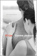 If I Lie by Corrine Jackson: Book Cover