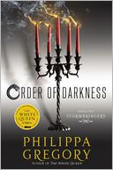 Stormbringers (Order of Darkness Series #2) by Philippa Gregory: Book Cover