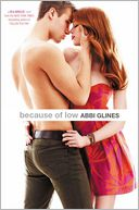 Because of Low by Abbi Glines: Book Cover