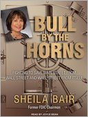 Bull by the Horns by Sheila Bair: Audiobook Cover