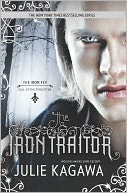 The Iron Traitor (Iron Fey Series #6) by Julie Kagawa: Book Cover