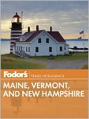 Fodor's Maine, Vermont, and New Hampshire by Fodor's Travel Publications: NOOK Book Cover