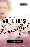 White Trash Beautiful by Teresa Mummert: NOOK Book Cover