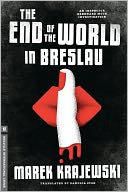 The End of the World in Breslau by Marek Krajewski: NOOK Book Cover