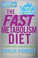 The Fast Metabolism Diet by Haylie Pomroy: Book Cover