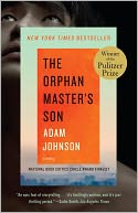The Orphan Master's Son by Adam Johnson: Book Cover