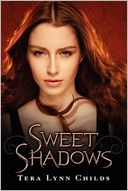 Sweet Shadows (Sweet Venom Series #2) by Tera Lynn Childs: Book Cover