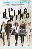 The Bling Ring by Nancy Jo Sales: NOOK Book Cover