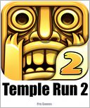 Temple Run 2 App by Pro Games: NOOK Book Cover