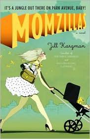 Momzillas by Jill Kargman: Book Cover