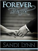 Forever Black by Sandi Lynn: NOOK Book Cover