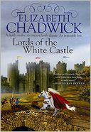 Lords of the White Castle by Elizabeth Chadwick: NOOK Book Cover