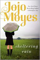 Sheltering Rain by Jojo Moyes: Book Cover