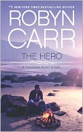 The Hero by Robyn Carr: NOOK Book Cover