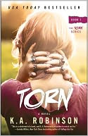 Torn by K.A. Robinson: NOOK Book Cover