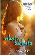 inhale exhale by Sarah M Ross: Book Cover