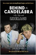 Behind the Candelabra by Scott Thorson: Book Cover