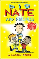 Big Nate and Friends by Lincoln Peirce: Book Cover