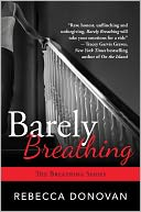 Barely Breathing by Rebecca Donovan: Book Cover