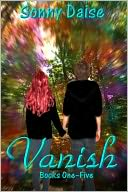 Vanish Bundle (Books One - Five) by Sonny Daise: NOOK Book Cover