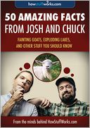 50 Amazing Facts from Josh and Chuck by HowStuffWorks.com: NOOK Book Enhanced Cover