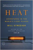 Heat by Bill Streever: Book Cover