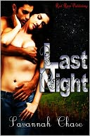 Last Night by Savannah Chase: NOOK Book Cover